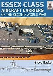Shipcraft 12 - Essex Class Aircraft Carriers of the Second World War