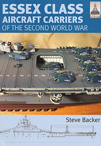 Essex Class Carriers of the Second World War (Shipcraft) por Steve Backer