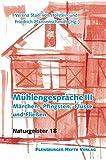 Mühlengespräche III: Märchen, Pfingsten, Flüsse und Fließen - Verena Staël von Holstein