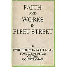 FAITH AND WORKS IN FLEET STREET.