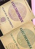 ELECTRONIQUE. FASCICULE II. TRAVAUX PRATIQUES.