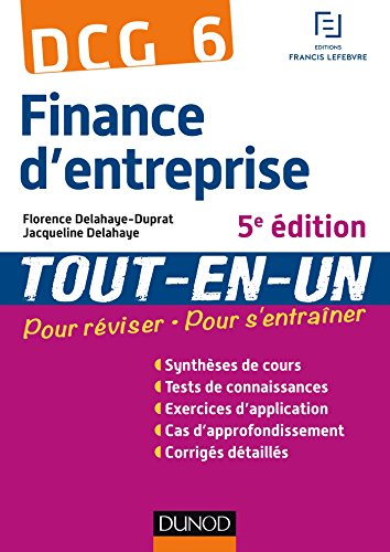 DCG 6 - Finance d'entreprise - 5e édition - Tout-en-Un