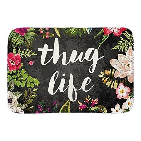 JT Funny Mats Thug Life Fußmatte Indoor Outdoor Boden Teppiche Matte Kollektion für Wohnzimmer Schlafzimmer Home Decor kurz Plüsch Stoff 45,7x 76,2cm Zoll