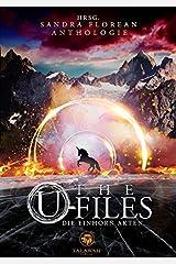 The U-Files: Die Einhorn Akten Taschenbuch