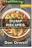 Best Dump Dinners - Dump Recipes: 60+ Dump Meals, Dump Dinners Recipes Review