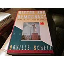 [ Discos And Democracy: China In The Throes Of Reform ] By Schell, Orville (Author) [ Jun - 1989 ] [ Paperback ]