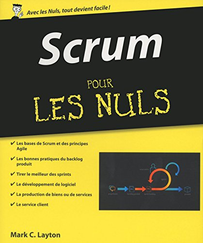 Scrum pour les Nuls par Mark C. LAYTON