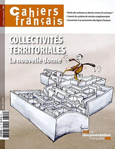 Collectivits territoriales - La nouvelle donne (Cahiers franais n391)