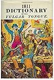 1811 Dictionary in the Vulgar Tongue