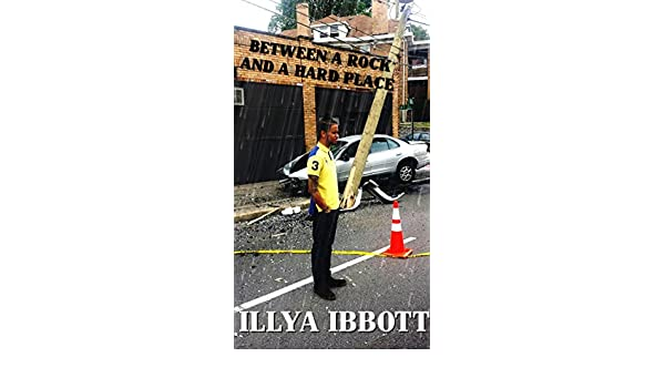 Between a rock and a hard place ebook illya ibbott tawana dixon between a rock and a hard place ebook illya ibbott tawana dixon amazon kindle store fandeluxe PDF