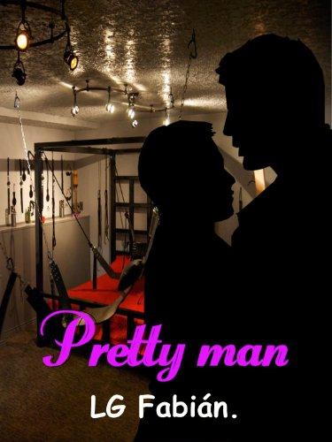Pretty Man por L. G. Fabián