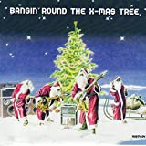 Songtexte von X-Mas Project - Rusty Diamonds Vol. 4: Bangin' Round the X-mas tree