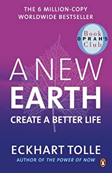 A New Earth: Create a Better Life von [Tolle, Eckhart]