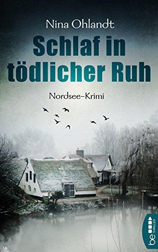 Buchseite und Rezensionen zu 'Schlaf in tödlicher Ruh: Nordsee-Krimi' von Nina Ohlandt