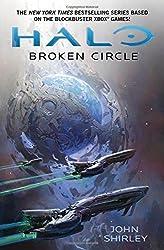 Halo: Broken Circle by John Shirley (2014-11-04)