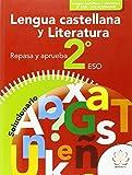 REPASA Y APRUEBA. LENGUA CASTELLANA Y LITERATURA 2º ESO. SOLUCIONARIO
