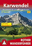 Karwendel: Die schönsten Tal- und Höhenwanderungen. 60 Touren. Mit GPS-Tracks (Rother Wanderführer)