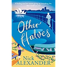 Other Halves (Hannah series Book 2) by Nick Alexander (2014-06-05)