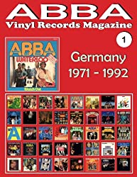 ABBA - Vinyl Records Magazine No. 1 - Germany (1971-1992): Discography edited by Polydor - Full Color.: Volume 1
