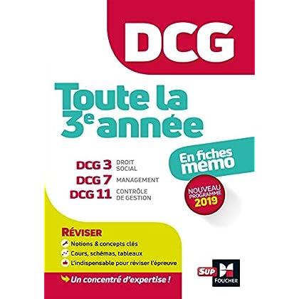 DCG : Toute la 3è année du DCG 3, 7, 11 en fiches - Révision