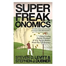 SuperFreakonomics by Steven D. Levitt (2009-08-01)