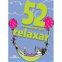 52 maneiras de relaxar (Portuguese Edition)