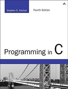 Programming in C par [Kochan, Stephen G.]