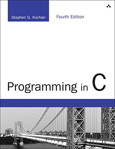 Programming in C: Programming in C _p4 (Developer's Library) (English Edition) por Stephen G. Kochan