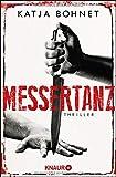 Messertanz: Thriller (Ein Fall für Viktor Saizew und Rosa Lopez, Band 1)