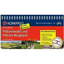 Pfälzerwald und Pfälzer Bergland: Fahrradführer mit Top-Routenkarten im optimalen Maßstab. (KOMPASS-Fahrradführer, Band 6224)