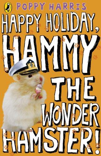 Happy Holiday, Hammy the Wonder Hamster! (English Edition)
