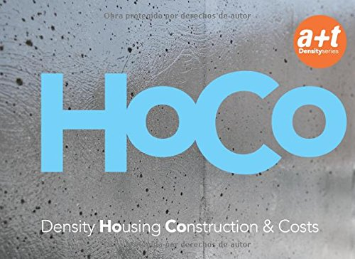 HOCO. DENSITY HOUSING CONSTRUCTION AND COSTS