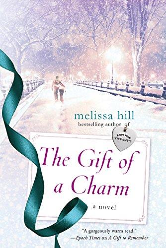 The Gift of a Charm: A Novel (A New York City Christmas) (English Edition)