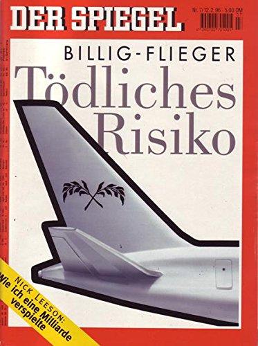 Der Spiegel Nr. 07/1996 12.02.1996 Billig-Flieger Tödliches Risiko