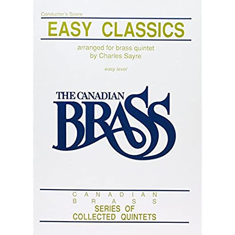 Easy Classics For Brass Quintet Conductor Score Canadian Brass Quintet Series