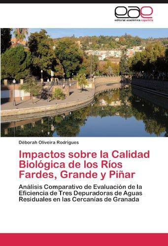 Impactos sobre la Calidad Biológica de los Ríos Fardes, Grande y Piñar