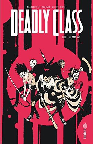 DEADLY CLASS Tome 3 par REMENDER  Rick