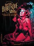 Berlin Burlesque: Glamour, Kunst, Verführung / Glamour, Art, Seduction