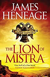 The Lion of Mistra: A rich tale of clashing empires (The Mistra Chronicles Book 3)