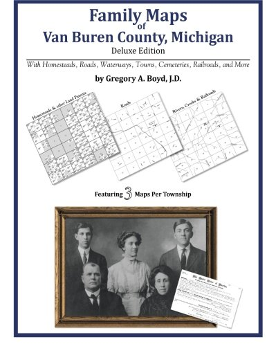 Family Maps of Van Buren County, Michigan
