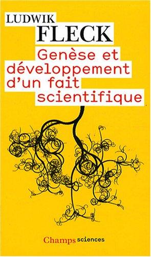 Genèse et développement d'un fait scientifique