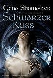 'Schwarzer Kuss: Die Herren der Unterwelt 2' von Gena Showalter