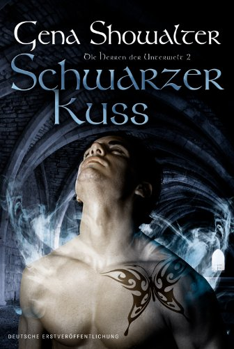 Buchseite und Rezensionen zu 'Schwarzer Kuss: Die Herren der Unterwelt 2' von Gena Showalter