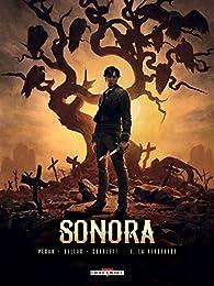 Sonora, tome 1 : La vengeance par Jean-Pierre Pécau