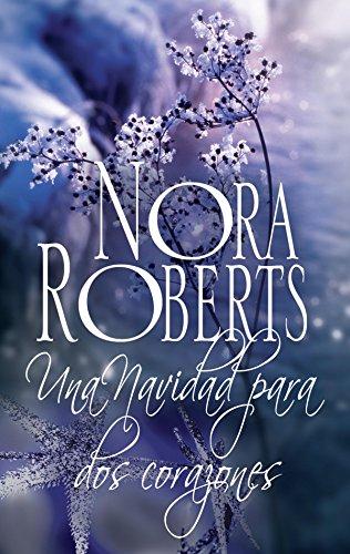 Una navidad para dos corazones (Nora Roberts)