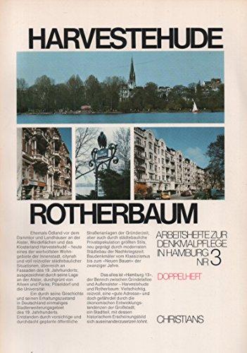 Harvestehude - Rotherbaum. Arbeitshefte zur Denkmalpflege in Hamburg Nr. 3. Doppelheft