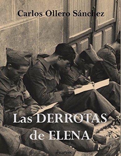 Las derrotas de Elena por Carlos Ollero Sánchez