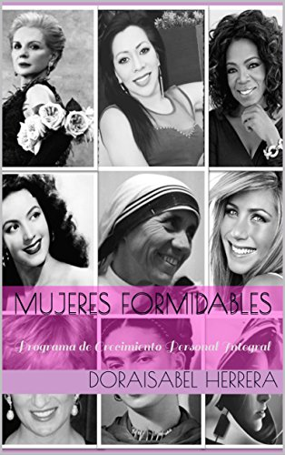 Mujeres Formidables: Programa de Crecimiento Personal Integral
