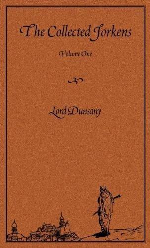 The Collected Jorkens Volume 1: v. 1