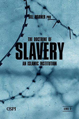 The Doctrine of Slavery (A Taste of Islam Book 4) por Bill Warner